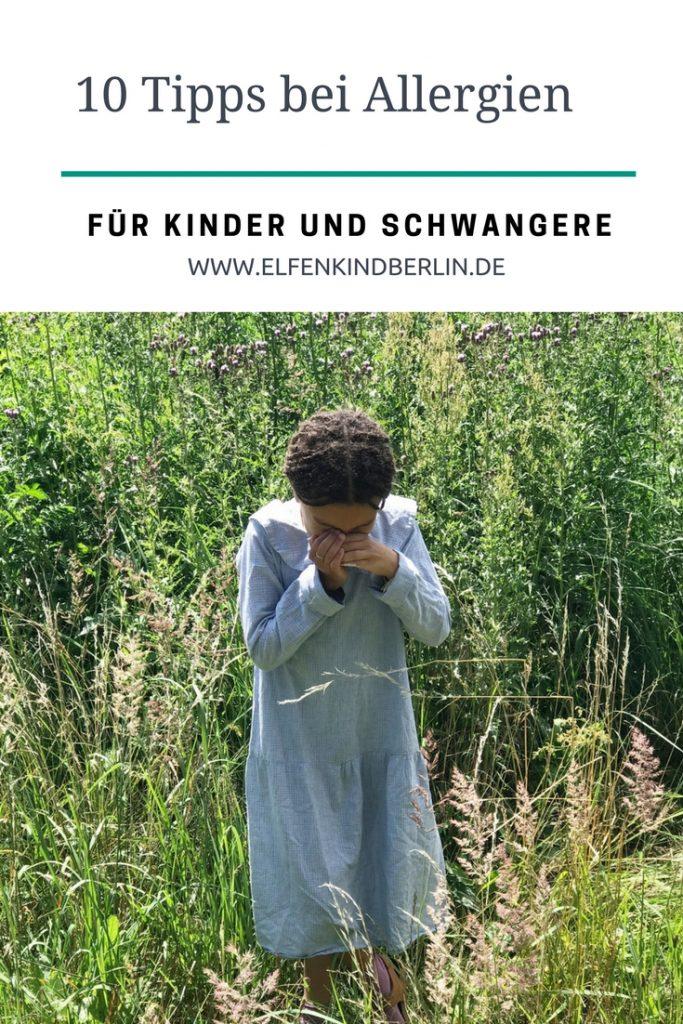 Natürliche Tipps zum Thema Allergien findet ihr auf www.elfenkindberlin.de