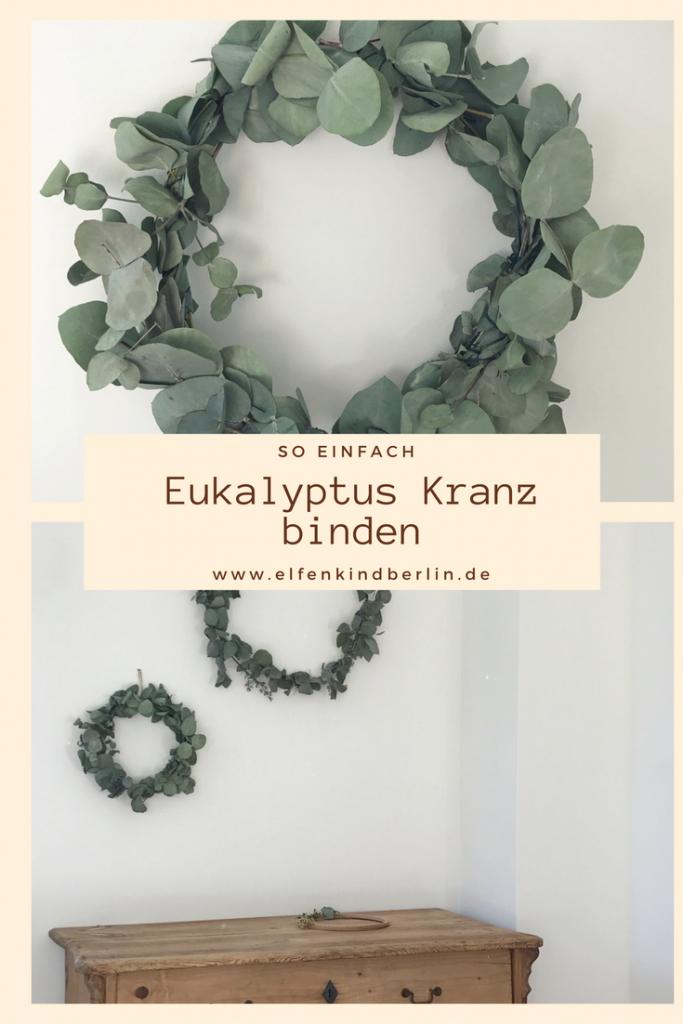 eukalyptus kranz selbermachen anleitung diy mamablog shop by elfenkind. Black Bedroom Furniture Sets. Home Design Ideas